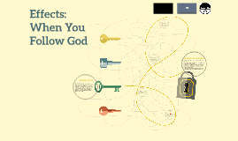 Effects: When You Follow God