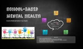 Copy of School Based Mental Health-Board