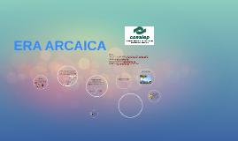 ERA ARCAICA