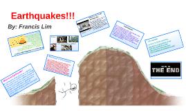 Earthquakes!!!