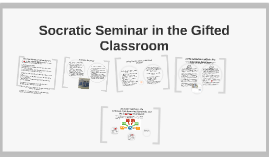 Copy of Socratic Seminar in the Gifted Classroom