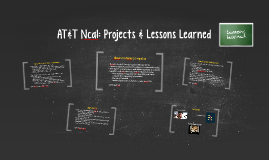 AT&T Ncal Lessons Learnt