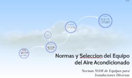 Normas y Seleccion del Equipo del Aire Acondicionado