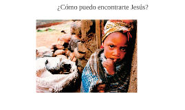 ¿Donde busco a Jesús?