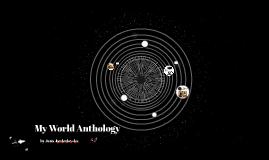My World Anthology