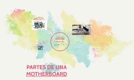 PARTES DE UNA MOTHERBOARD