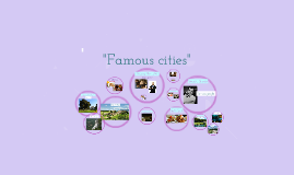 """Famous cities"""