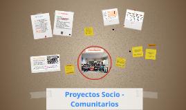 Copy of Proyectos Socio - Comunitarios