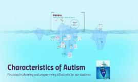 Copy of Characteristics of Autism