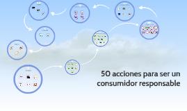 50 acciones para ser un consumidor responsable