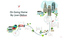 on going home by sabrina mcculley on prezi