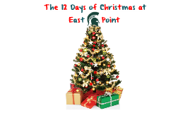 12 Days of Christmas at East Point