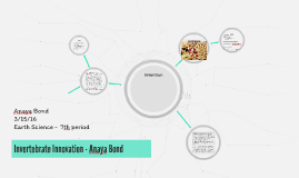 Invertebrate Innovation - Anaya Bond