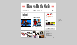 Mixed and In the Media