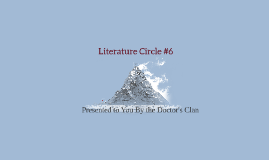Literacy Circle 6
