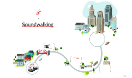 Soundwalking