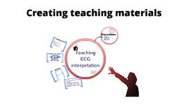 Creating Teaching Materials