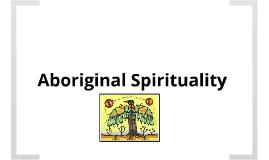 Aboriginal Spirituality - Intro