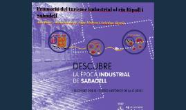 Promoció del turisme Industrial al riu Ripoll i Sabadell
