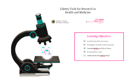 Library Tools for Research in Health and Medicine
