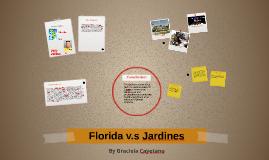 Florida v.s Jardines