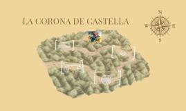 LA CORONA DE CASTELLA