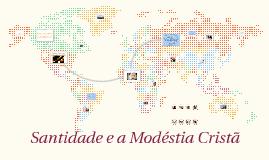 Copy of A Mulher Cristã e a modéstia