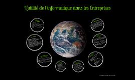 Copy of L'utilité de l'informatique dans les Entreprises