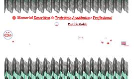Copy of Memorial Descritivo de Trajetória Acadêmica e Profissional