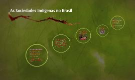 As Sociedades Indígenas no Brasil