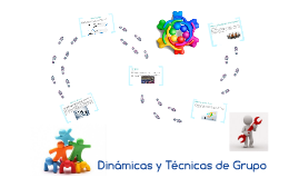 Dinámicas y Técnicas de grupos