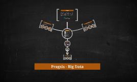 Pragsis - Big Data