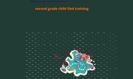 Copy of Copy of Second Grade Child Find Training