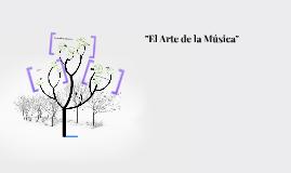 """""""El Arte De La Musica"""""""