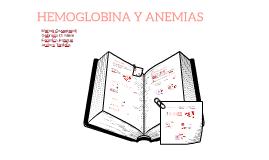 HEMOGLOBINA Y ANEMIAS