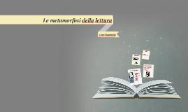 Le metamorfosi della lettura