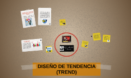 Copy of DISEÑO DE TENDENCIA (TREND)