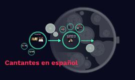 Cantantes en español