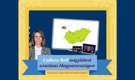 Colleen Bell nagykövet útjai Magyarországon (2015-2017)