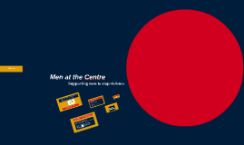 Assignment: Men at the Centre