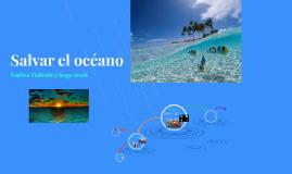 Salvar el Océano