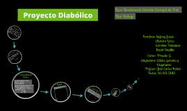 Copy of Proyecto Diabolico