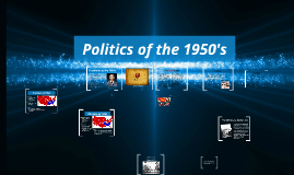 Politics of the 1950's