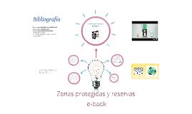 Zonas protegidas y reservas