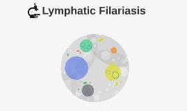 Lympathic Filariasis