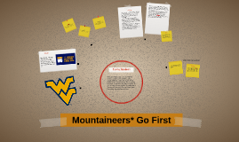 Mountaineers* Go First
