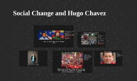 Social Change and Hugo Chavez