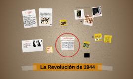 La Revolución de 1944