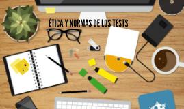 ÉTICAY NORMAS DE LOS TESTS