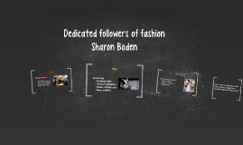 Copy of Dedicated followers of fashion